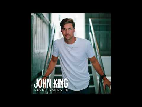 John King - Never Wanna Be (Official Audio)