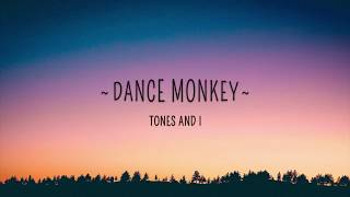 Tones and I - Lagu Dance Monkey