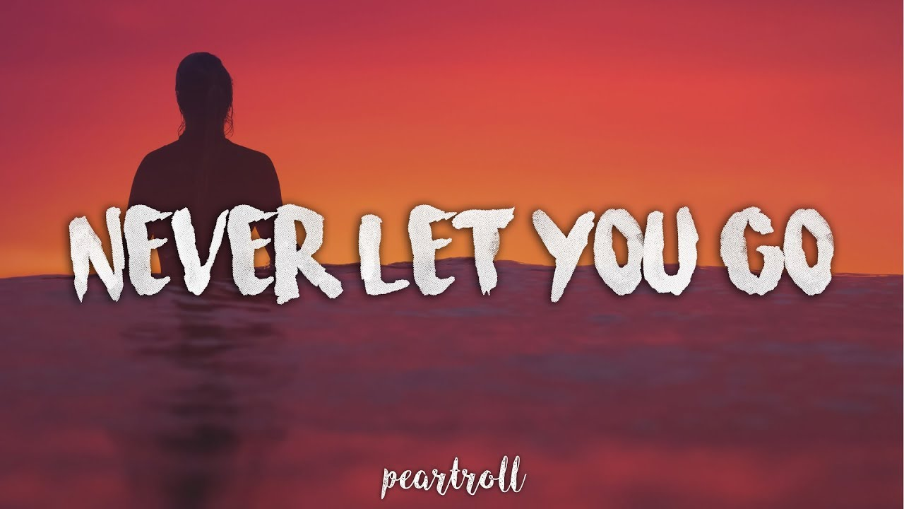 Kygo Never Let You Go Lyrics Youtube