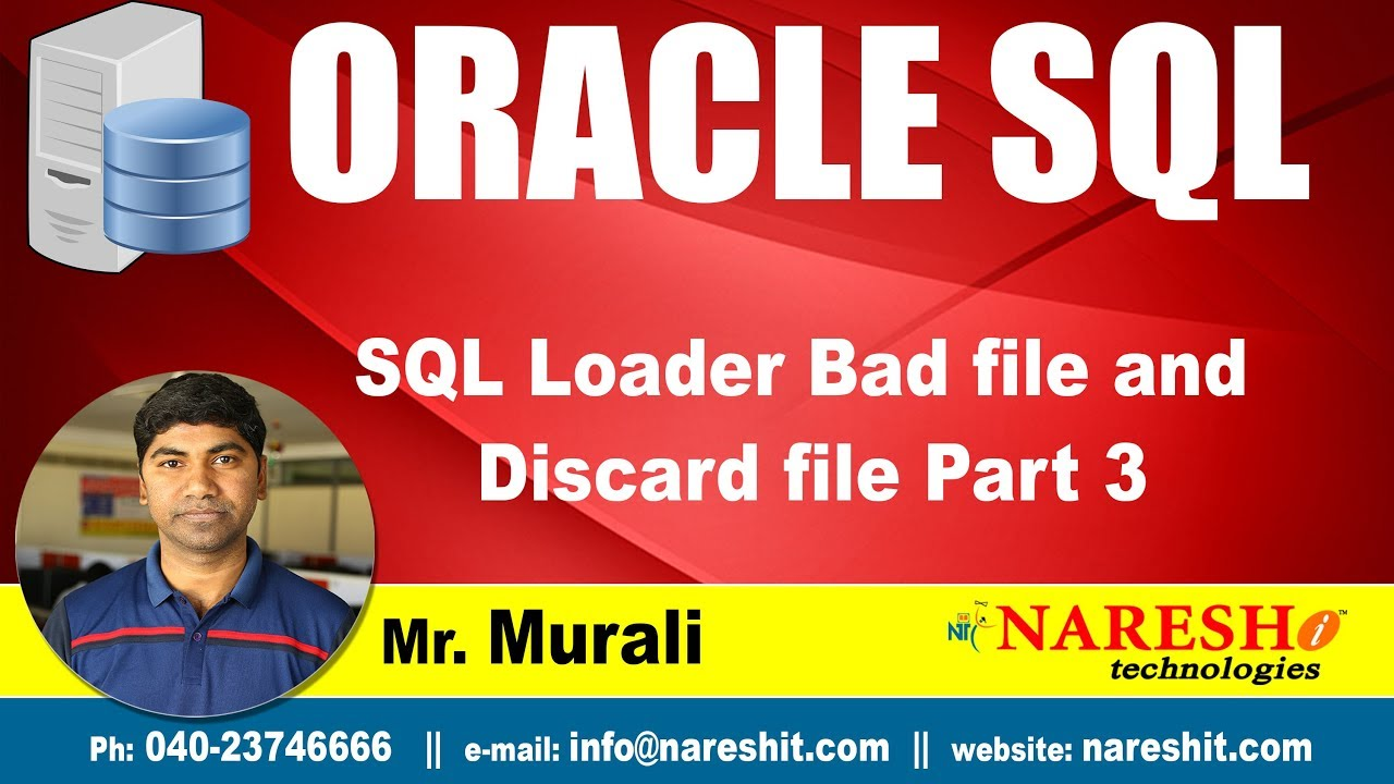 SQL Loader Bad file and Discard file Part 3 | Oracle SQL Tutorial |  Mr Murali