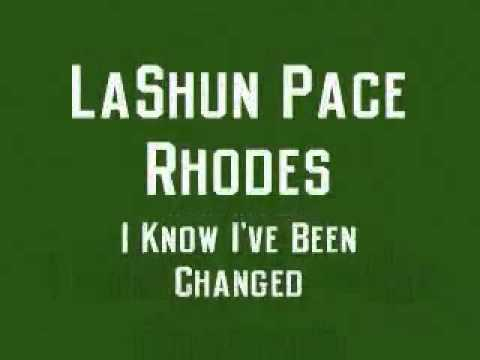LaShun Pace Rhodes   I Know I've Been Changed   YouTube