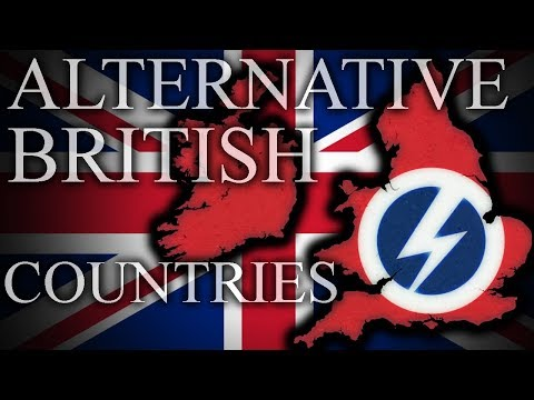 Alternative BRITISH Countries - Episode 1