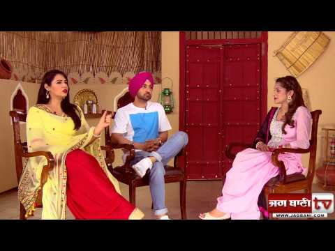 Watch Spl & Exclusive Interview with Diljit dosanjh and Mandy Takhar