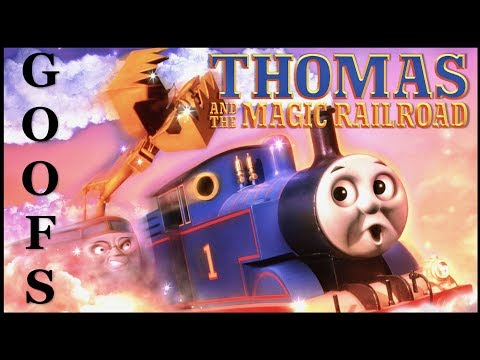 Goofs Found In Thomas & The Magic Railroad All The  &