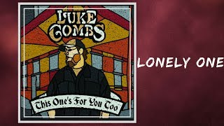 Luke Combs Lonely One Lyrics.mp3
