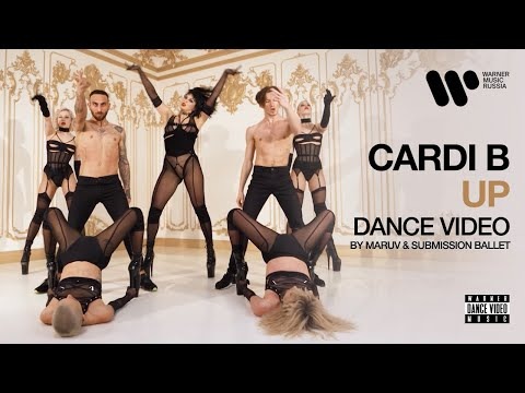 Cardi B — Up | Dance Video by Maruv & Submission Ballet