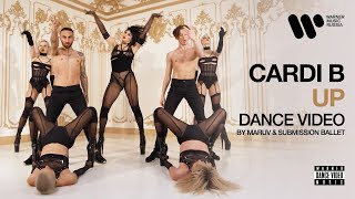 Cardi B — Up   Dance Video by Maruv & Submission Ballet