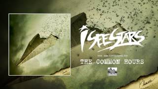 I See Stars - The Common Hours