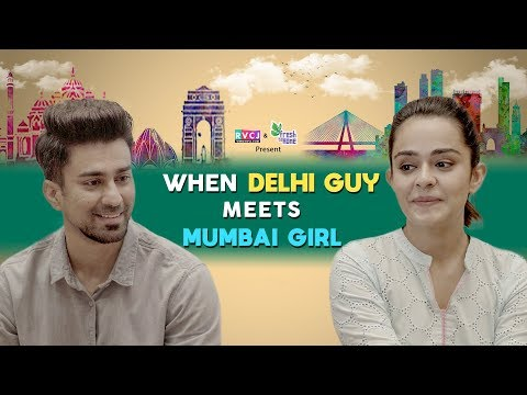 When Delhi Guy Meets Mumbai Girl | ft. Apoorva Arora & Ambrish Verma | RVCJ