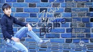 Abbas Abbasov - Belke 2017