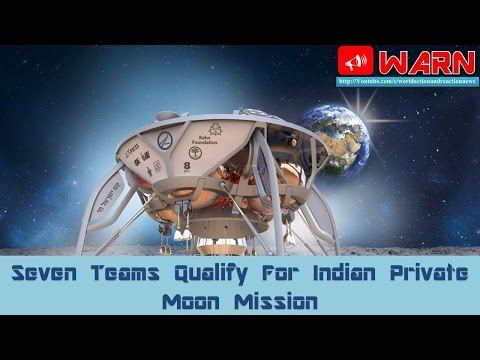 Seven Teams Qualify For Indian Private Moon Mission