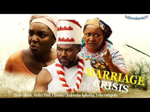 Marriage crisis - 2016 Latest Nigerian Nollywood Movie