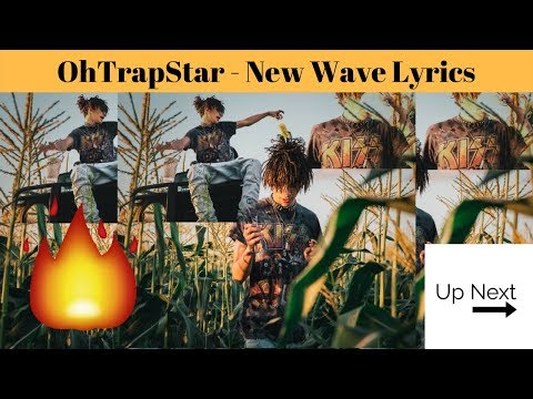 OhTrapStar - New Wave Lyrics