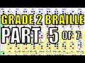 Grade 2 Braille [5/7] - Multi-Cell Contractions