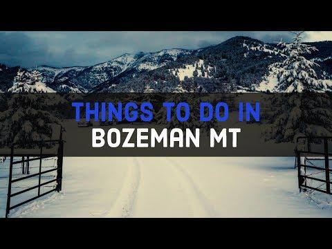 Things To Do In Bozeman Montana | Tour Bozeman MT