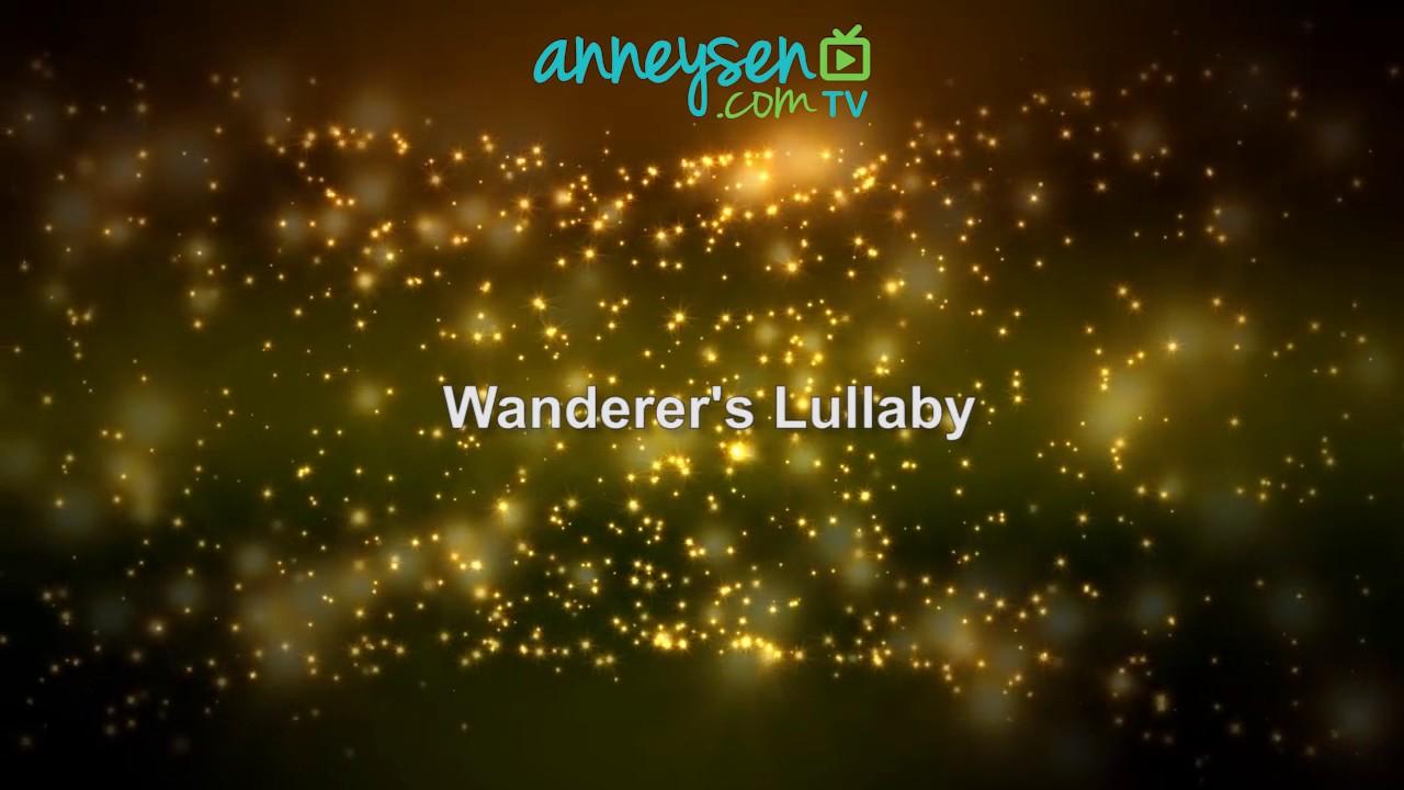 Wanderers Lullaby | İngilizce Bebek Ninnileri