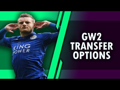 GAMEWEEK 2 - Good Transfer Options  - #FPL FANTASY PREMIER LEAGUE 2018/2019!