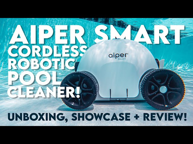 Aiper Smart (AIPURY1000 Cordless Pool Cleaner)! / Unboxing, Showcase + Review