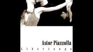 Piazzola: Libertango (from Soul of the Tango)