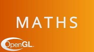 Maths in OpenGL