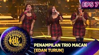 Gambar cover Spektakuler Penampilan Trio Macan [EDAN TURUN] - Kontes KDI Eps 7 (2/9)