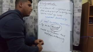شرح مادة اللغه الفصل ال11 ...ligustics chapter11 pragmatics