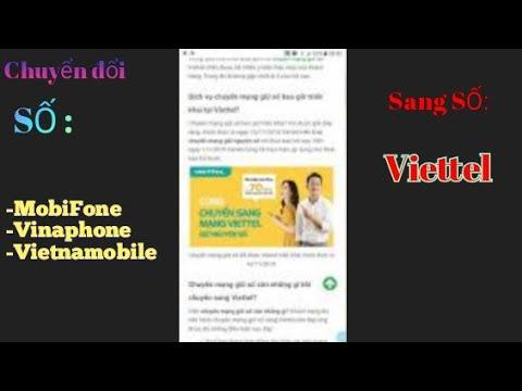 Đổi số điện thoại viettel | [Viettel] Cách chuyển đổi số điện thoại vinaphone, mobifone, Vietnamobile sang số Viettel