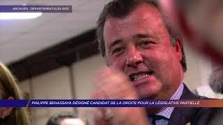 Philippe Benassaya désigné candidat de la droite pour les législatives partielles