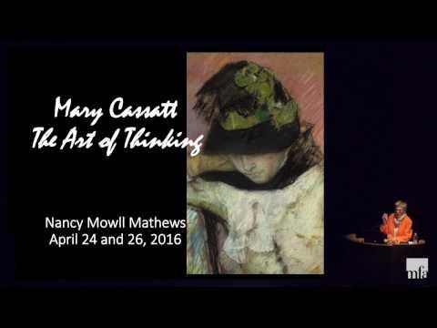 The Art of Thinking: Mary Cassatt, 1880-1900