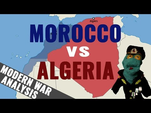 Morocco vs Algeria: Modern War Analysis 2018