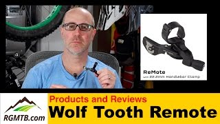 Product Review - Wolf Tooth Components ReMote - Upgrade your dropper seatpost