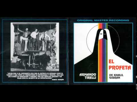 Armando Tirelli -- El Profeta - 1978 (Álbum Completo / Full Album)