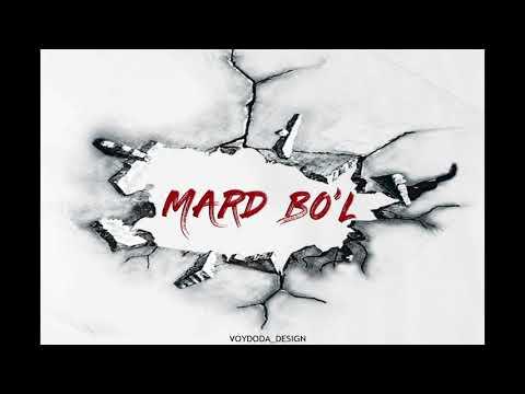 SHOXRUX - MARD BO'L (official music version)