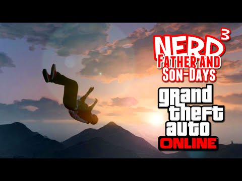 Nerd³'s Father and Son-Days - The Case! - GTA Online