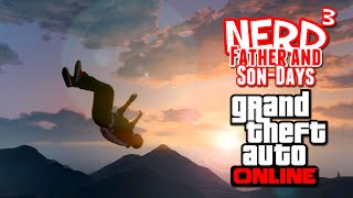 nerd³ s father and son days the case gta online