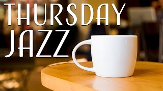 Thursday Jazz - Tender Piano Jazz Playlist For Work,Studu or Dream