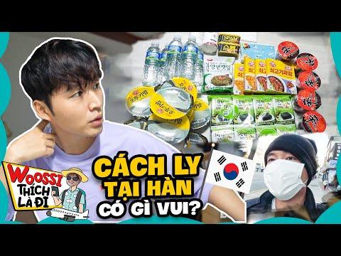 Đi bụi Hàn Quốc #1 - 14 ngày Cách Ly khi trở về Hàn có gì vui? | Woossi Thích Là Đi