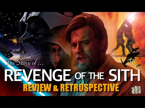 The Story Of Revenge Of The Sith 2005 Review Retrospective Youtube