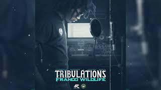 Franco Wildlife - Tribulations (Official Audio)