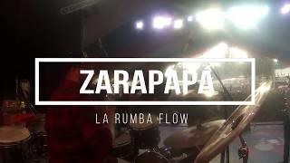 La Rumba Flow-Zarapapá /Franco Arancibia (Live DRUMCAM) Fonda Parque O`Higgins