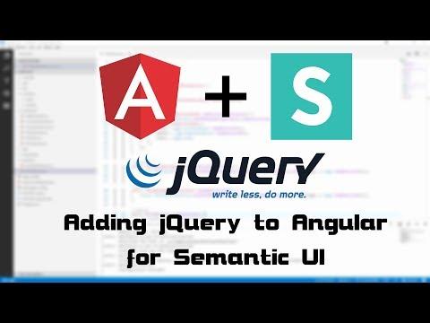 0019 - Adding jQuery to Angular for Semantic UI guide