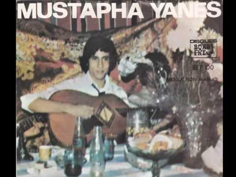 Mustapha Yanes Ch'hilete laayani