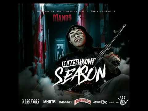 1. BLACK HOODIE $EA$ON ($IDE) - MANO$ (Hosted By: DJ Victoriouz)