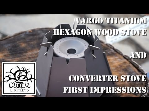 Vargo Titanium Hexagon Wood Stove and Converter Stove First Impressions from YouTube · Duration:  15 minutes 47 seconds