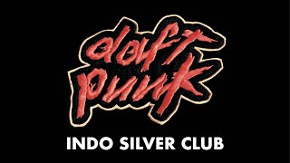 Daft Punk - Indo Silver Club ( Audio)