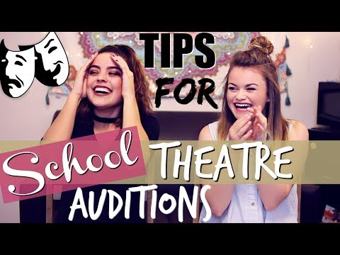 Tips For School Play/Musical Theatre Auditions! Ft. Libby