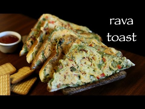 Rava Toast Recipe - Sooji Toast Or Suji Toast Recipe  - Bread Rava Toast