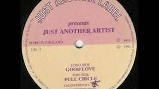 Just Another Artist Good Love - Happy Hardcore