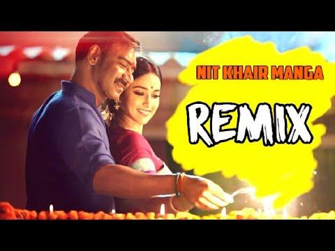 Nit Khair Manga - Remix | Raid | DJ Golu Jhansi