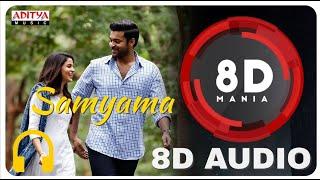 Samayama || 8D AUDIO || Antariksham 9000 KMPH || Varun Tej, Lavanya Tripathi